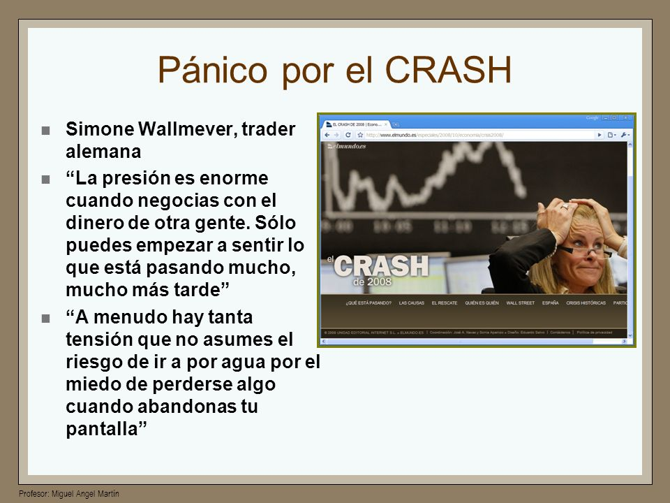 Pánico por el CRASH Simone Wallmever, trader alemana