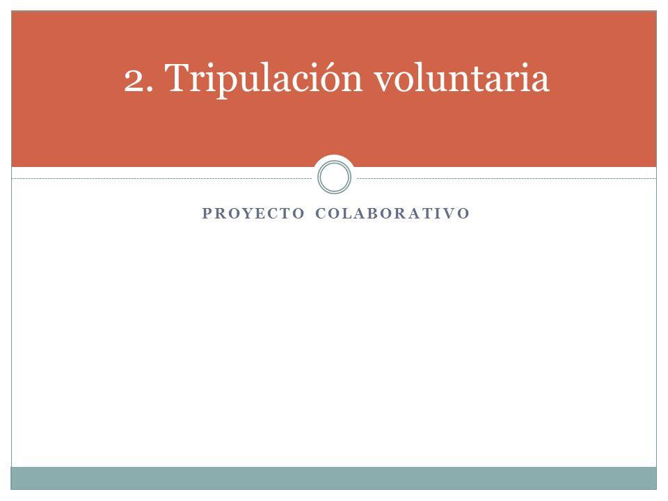2. Tripulación voluntaria