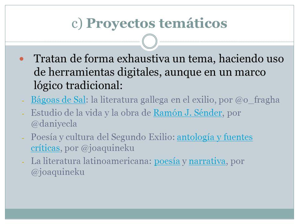 c) Proyectos temáticos