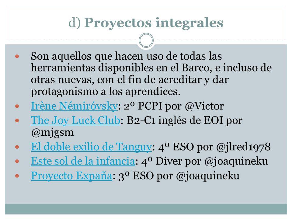 d) Proyectos integrales