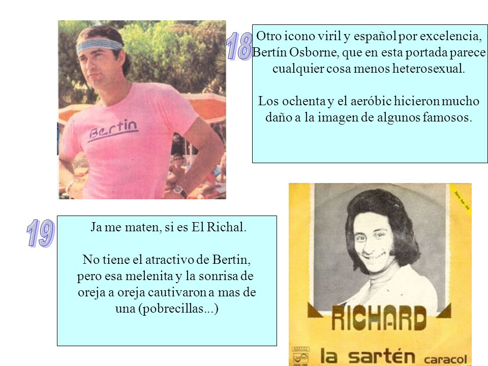 18 19 Otro icono viril y español por excelencia,