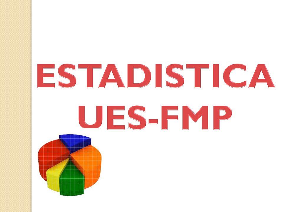 ESTADISTICA UES-FMP
