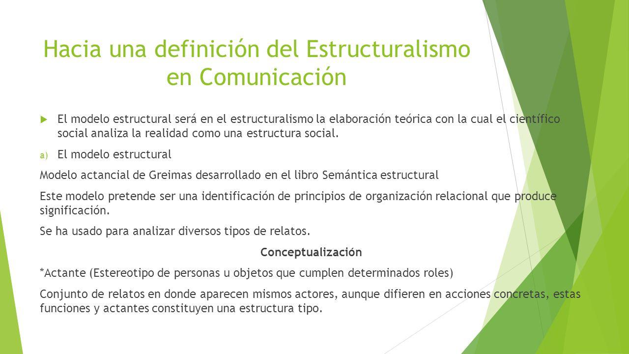 Hacia una definición del Estructuralismo en Comunicación