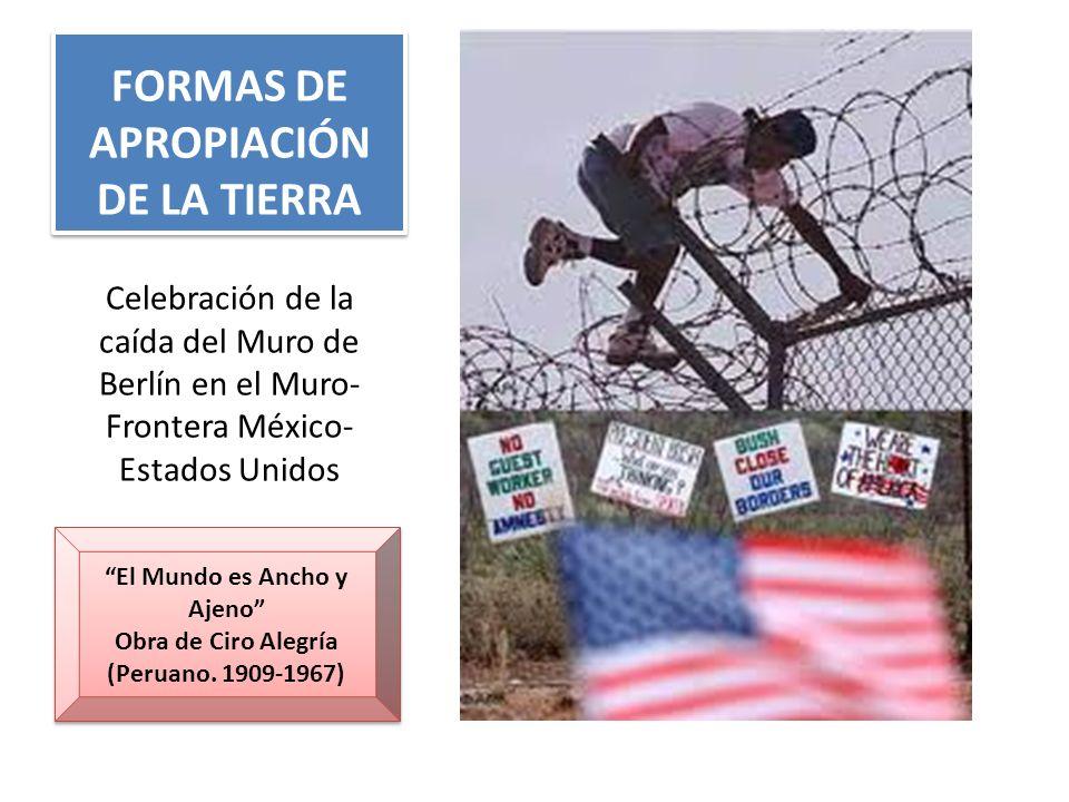 FORMAS DE APROPIACIÓN DE LA TIERRA