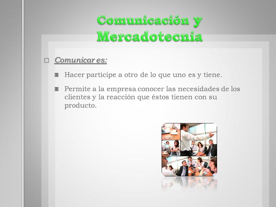 Comunicación y Mercadotecnia