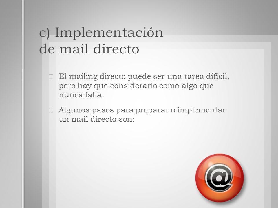 c) Implementación de mail directo