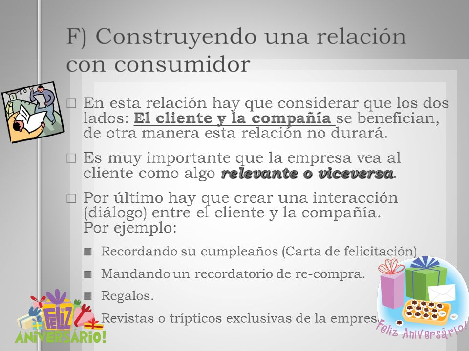 F) Construyendo una relación con consumidor