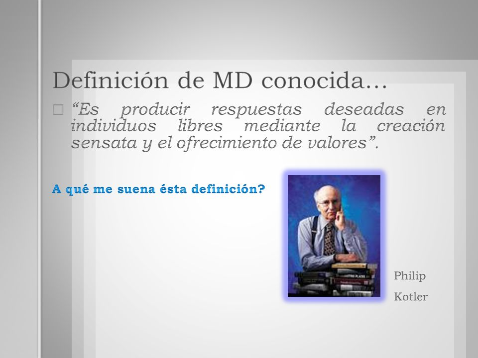 Definición de MD conocida…
