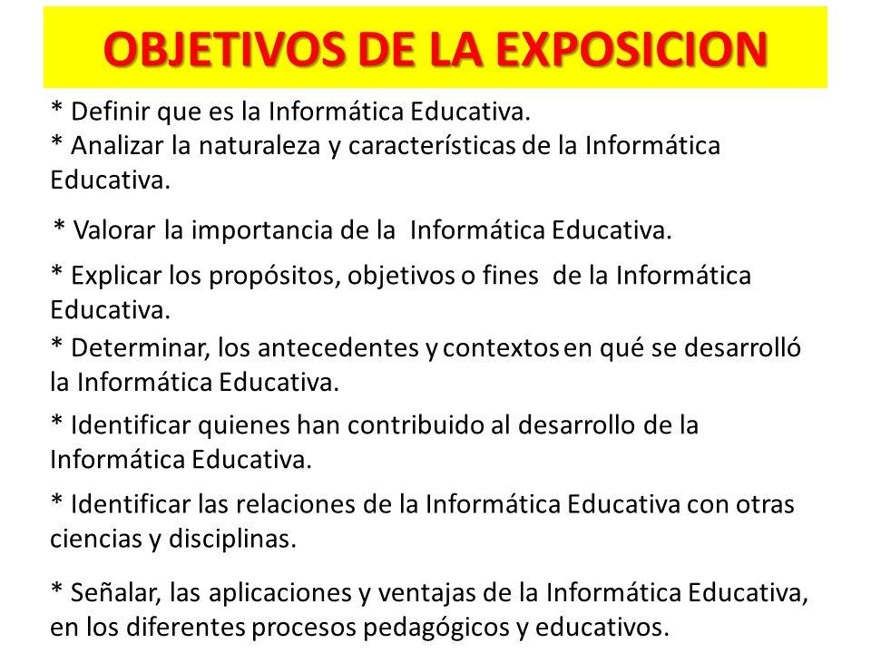 OBJETIVOS DE LA EXPOSICION