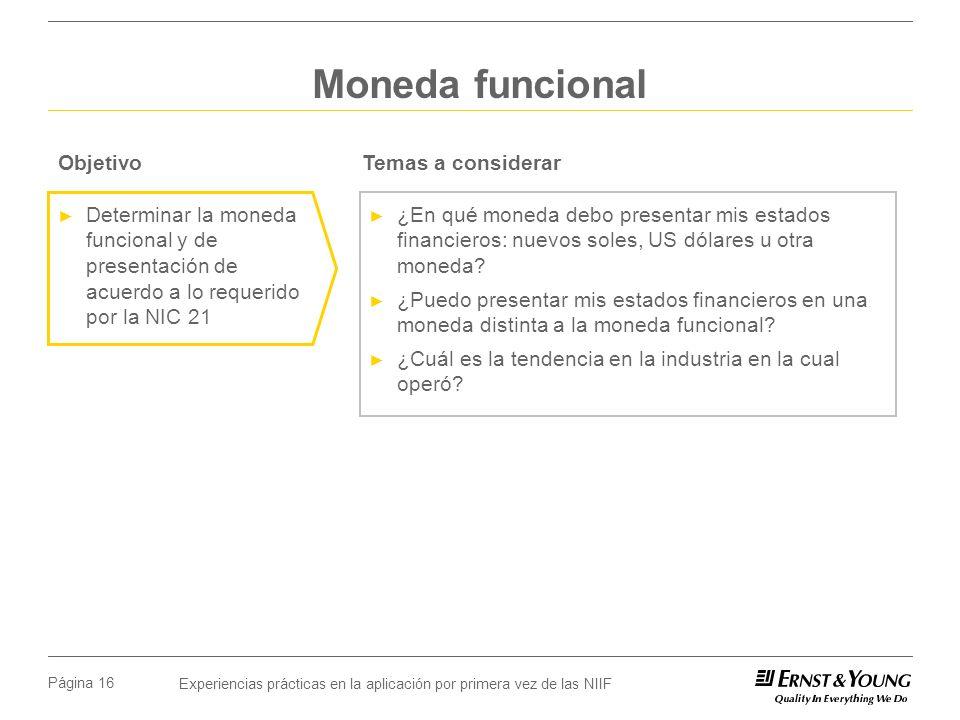 Moneda funcional Objetivo Temas a considerar