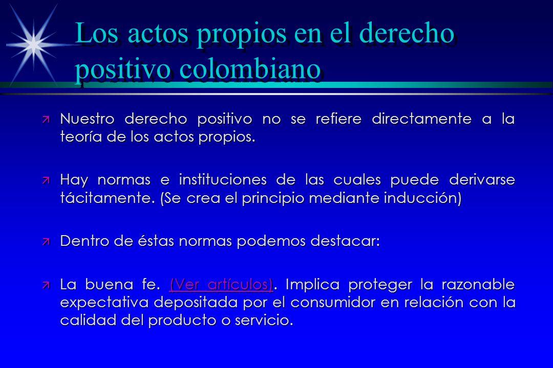 Los actos propios en el derecho positivo colombiano