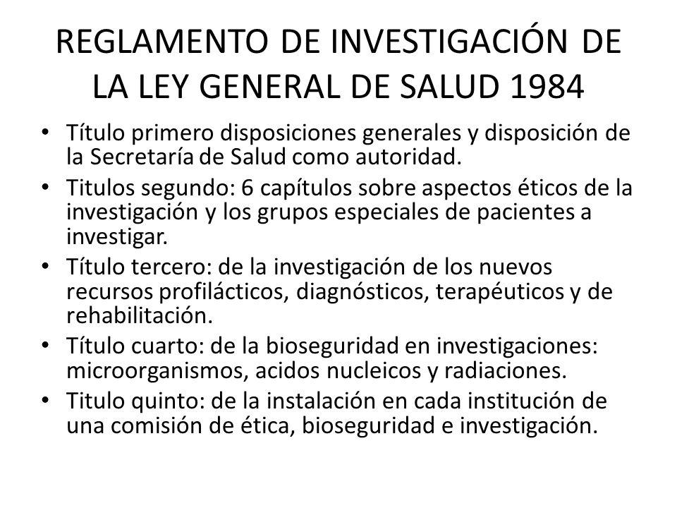REGLAMENTO DE INVESTIGACIÓN DE LA LEY GENERAL DE SALUD 1984