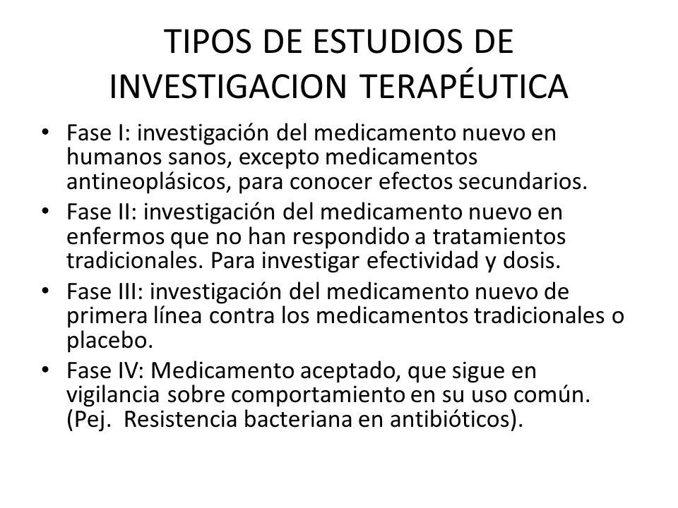 TIPOS DE ESTUDIOS DE INVESTIGACION TERAPÉUTICA