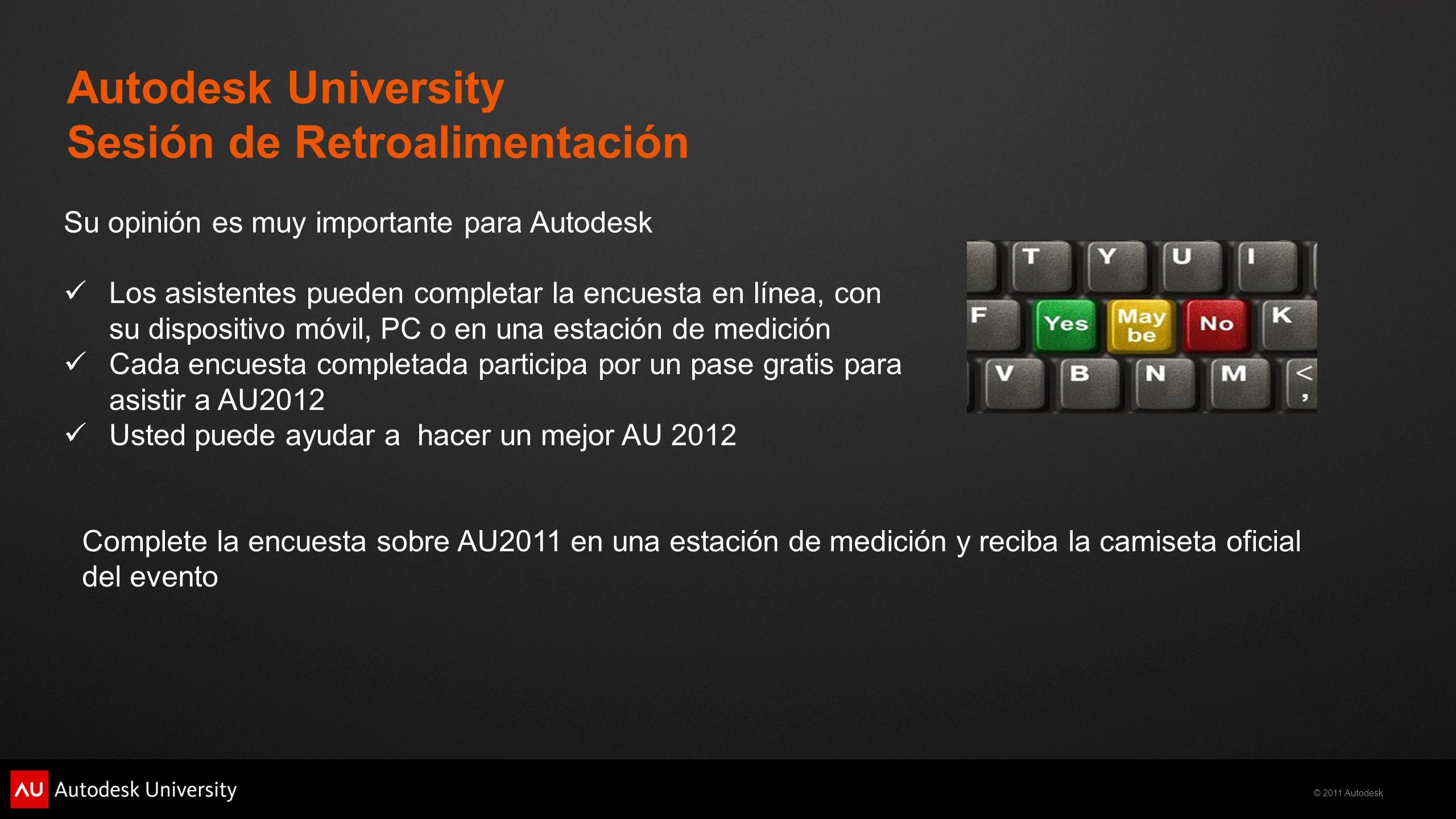 Autodesk University Sesión de Retroalimentación