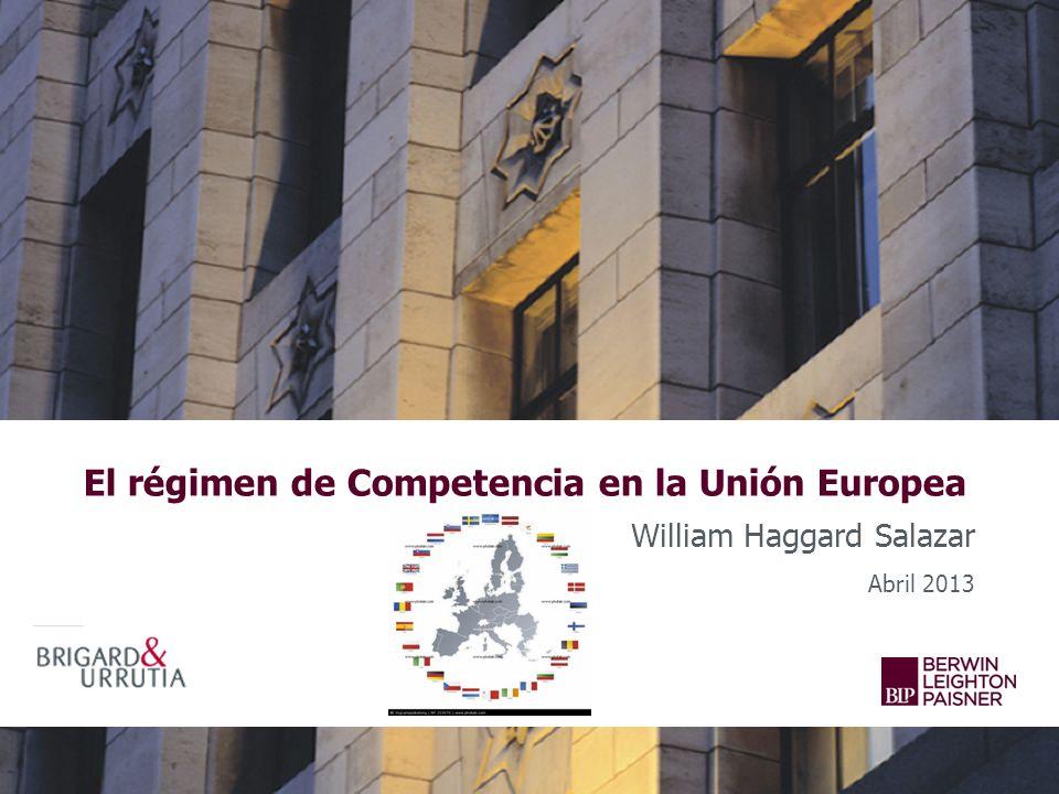 El régimen de Competencia en la Unión Europea