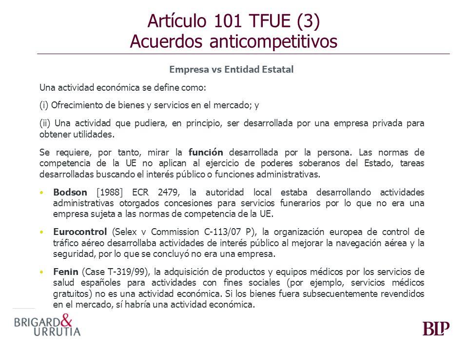 Artículo 101 TFUE (3) Acuerdos anticompetitivos
