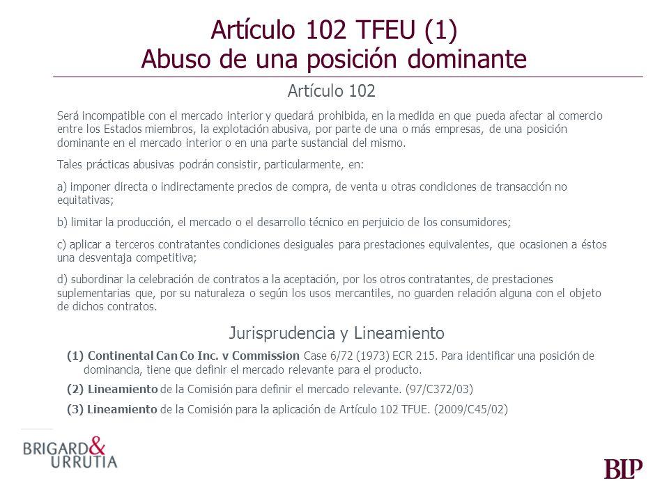 Artículo 102 TFEU (1) Abuso de una posición dominante