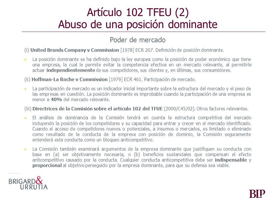 Artículo 102 TFEU (2) Abuso de una posición dominante