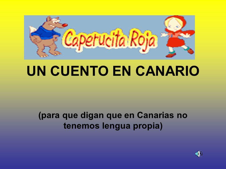 (para que digan que en Canarias no tenemos lengua propia)