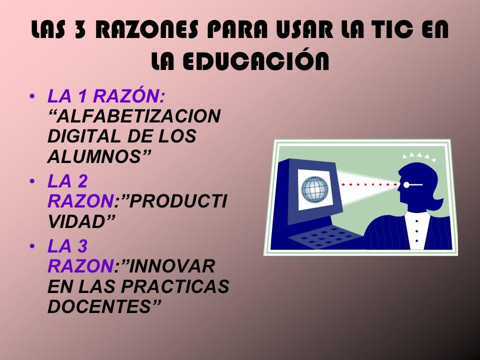 LAS 3 RAZONES PARA USAR LA TIC EN LA EDUCACIÓN