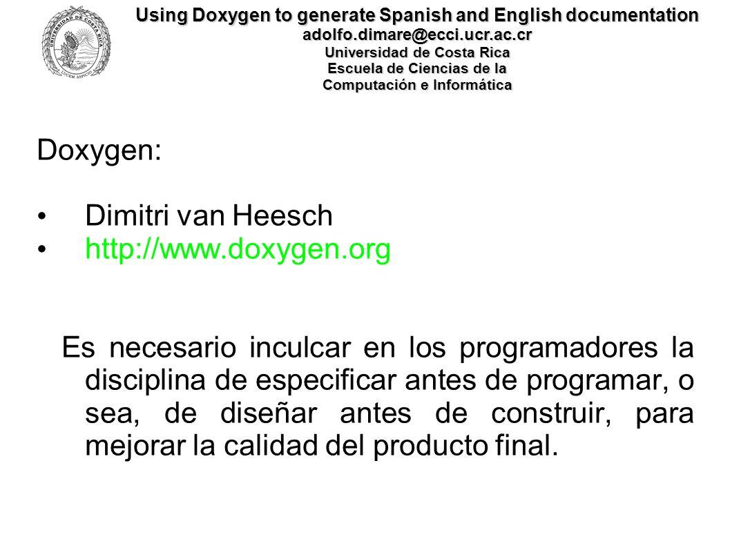 Doxygen: Dimitri van Heesch http://www.doxygen.org
