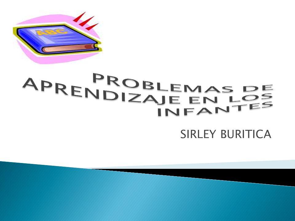 PROBLEMAS DE APRENDIZAJE EN LOS INFANTES