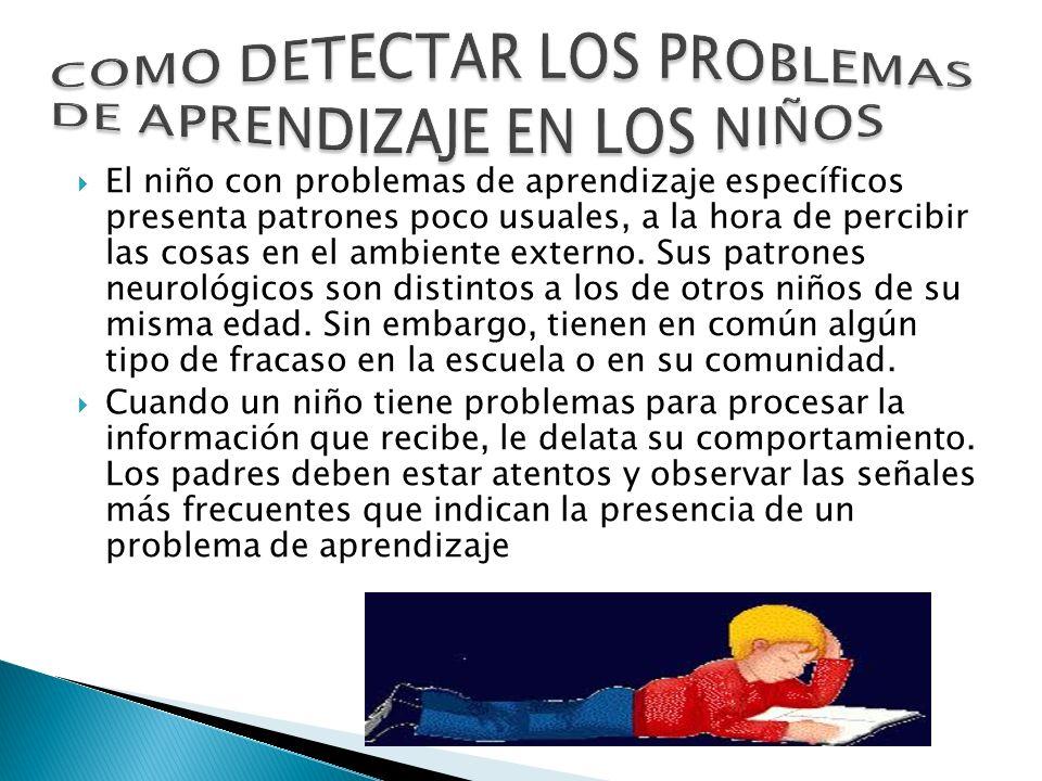 COMO DETECTAR LOS PROBLEMAS DE APRENDIZAJE EN LOS NIÑOS