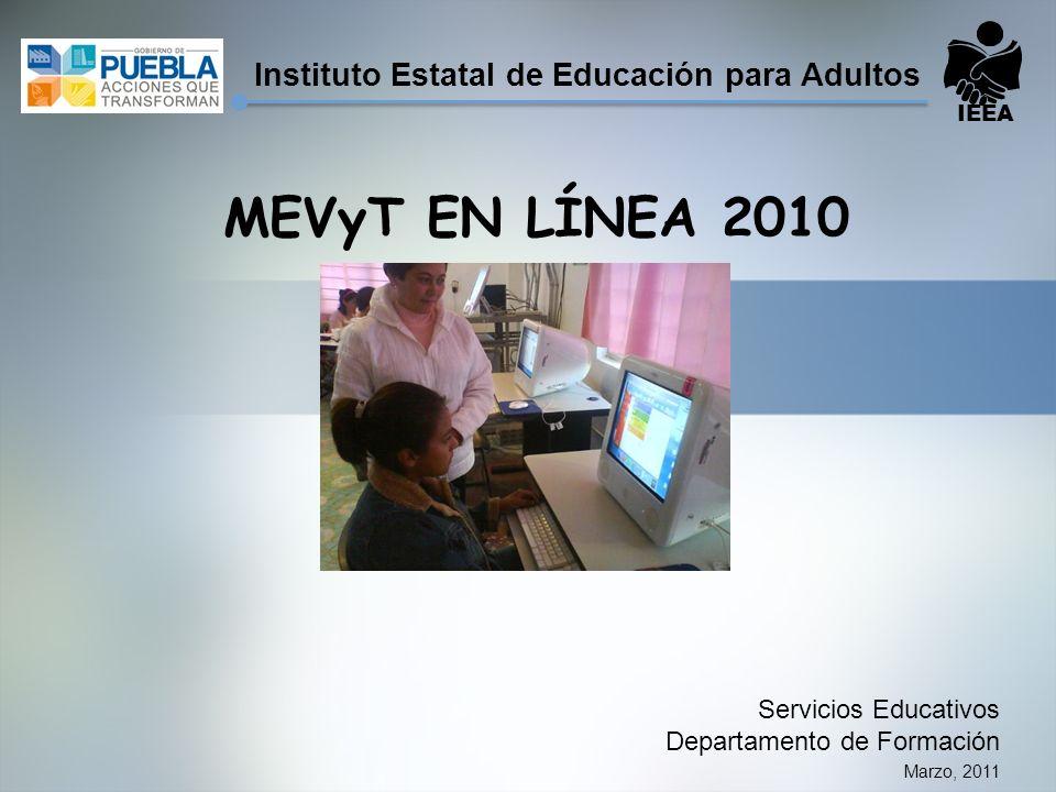 MEVyT EN LÍNEA 2010 Instituto Estatal de Educación para Adultos