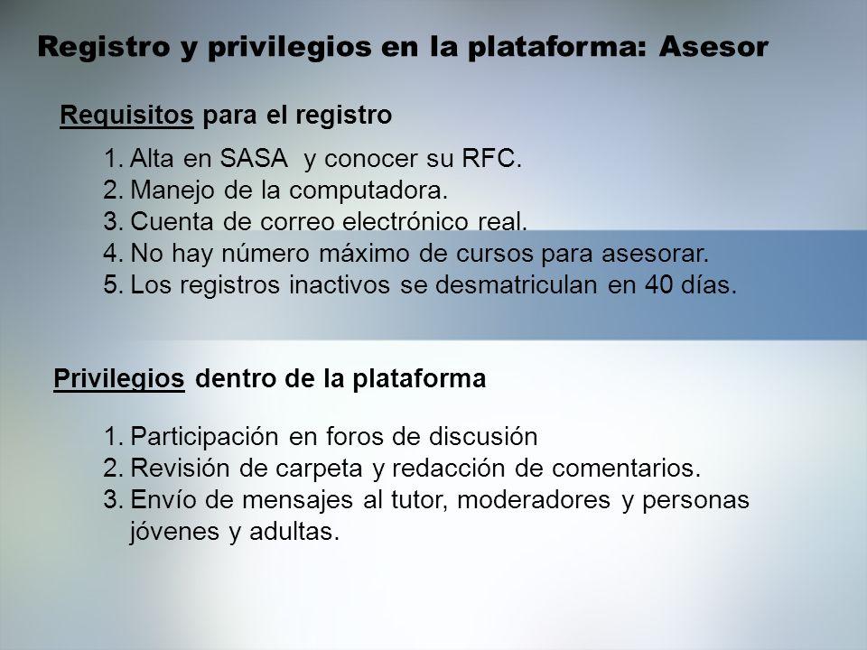 Registro y privilegios en la plataforma: Asesor