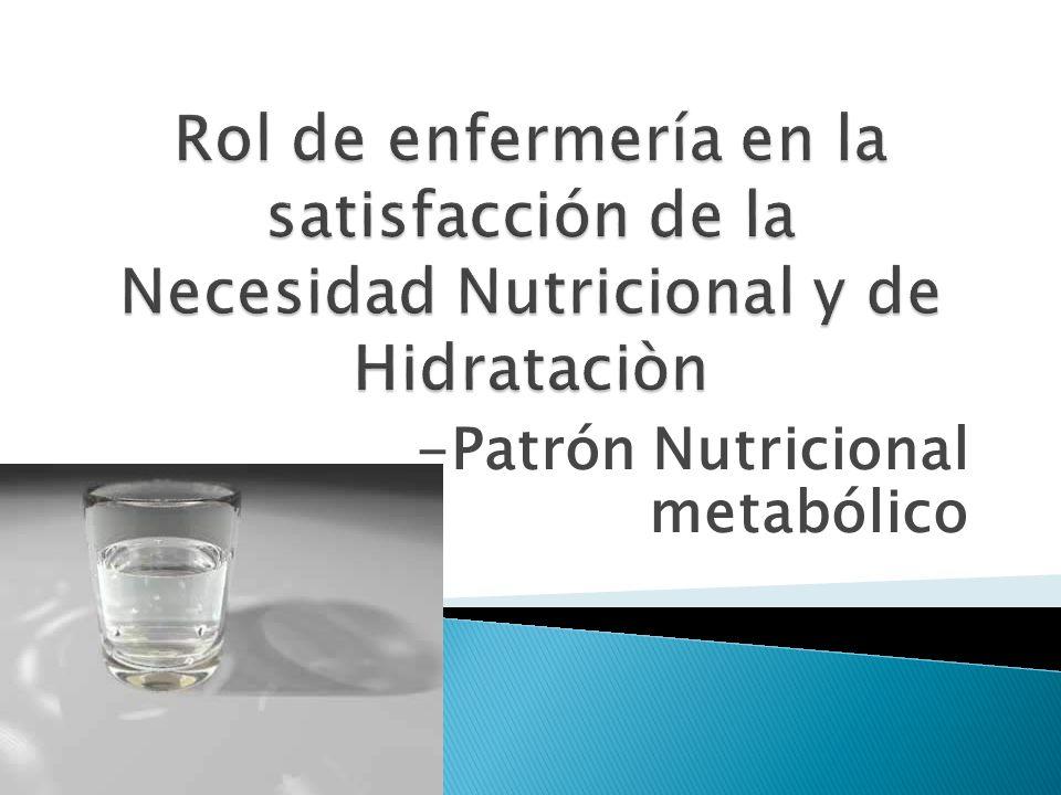 -Patrón Nutricional metabólico