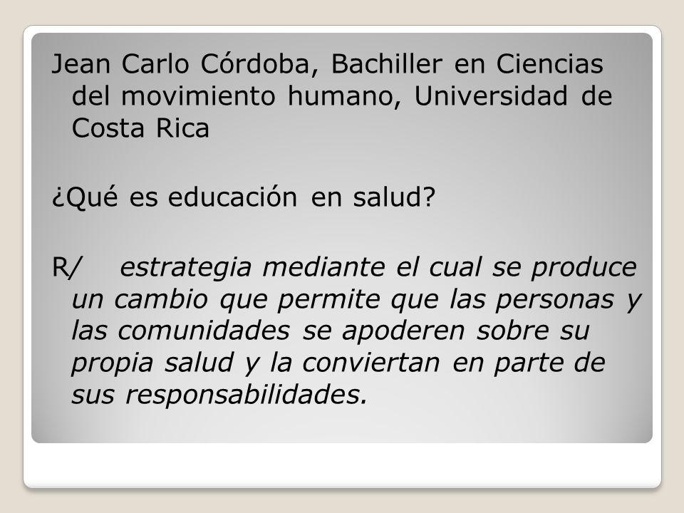 Jean Carlo Córdoba, Bachiller en Ciencias del movimiento humano, Universidad de Costa Rica