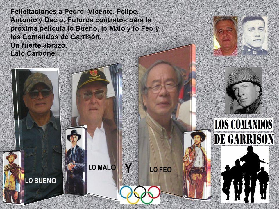 Felicitaciones a Pedro, Vicente, Felipe, Antonio y Dacio