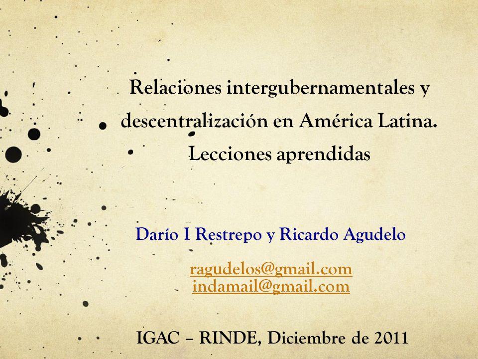 Darío I Restrepo y Ricardo Agudelo IGAC – RINDE, Diciembre de 2011