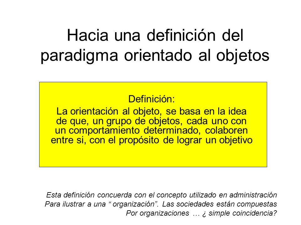 Hacia una definición del paradigma orientado al objetos