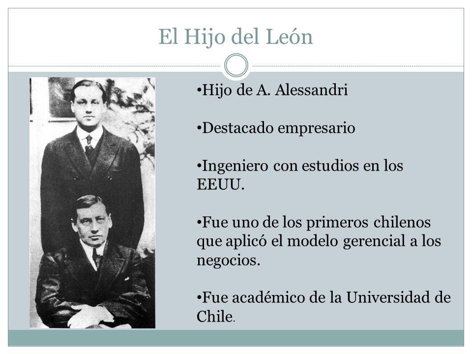 El Hijo del León Hijo de A. Alessandri Destacado empresario