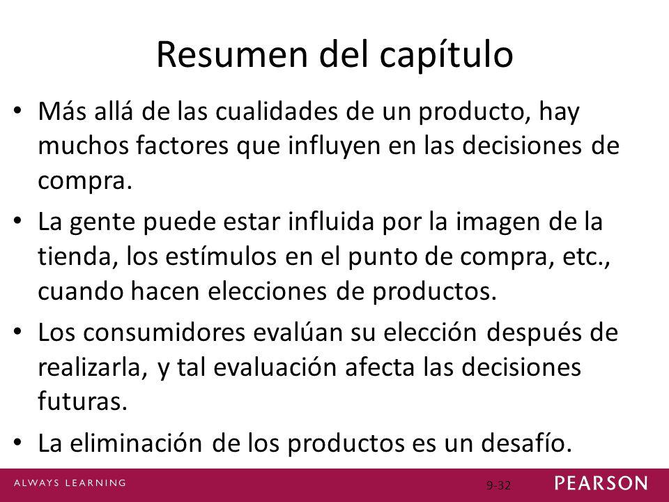Resumen del capítulo Más allá de las cualidades de un producto, hay muchos factores que influyen en las decisiones de compra.