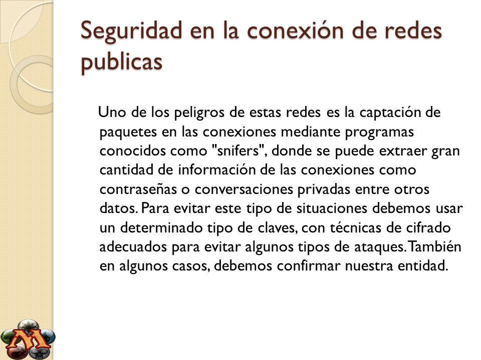 Seguridad en la conexión de redes publicas