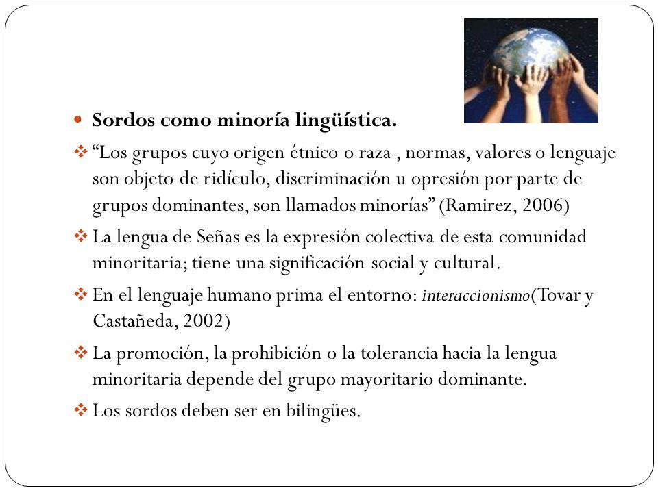 Sordos como minoría lingüística.
