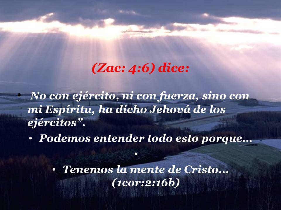 Tenemos la mente de Cristo... (1cor:2:16b)