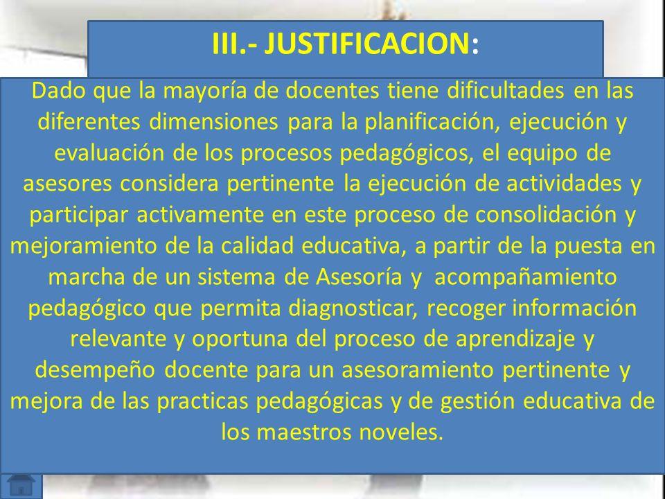 III.- JUSTIFICACION: