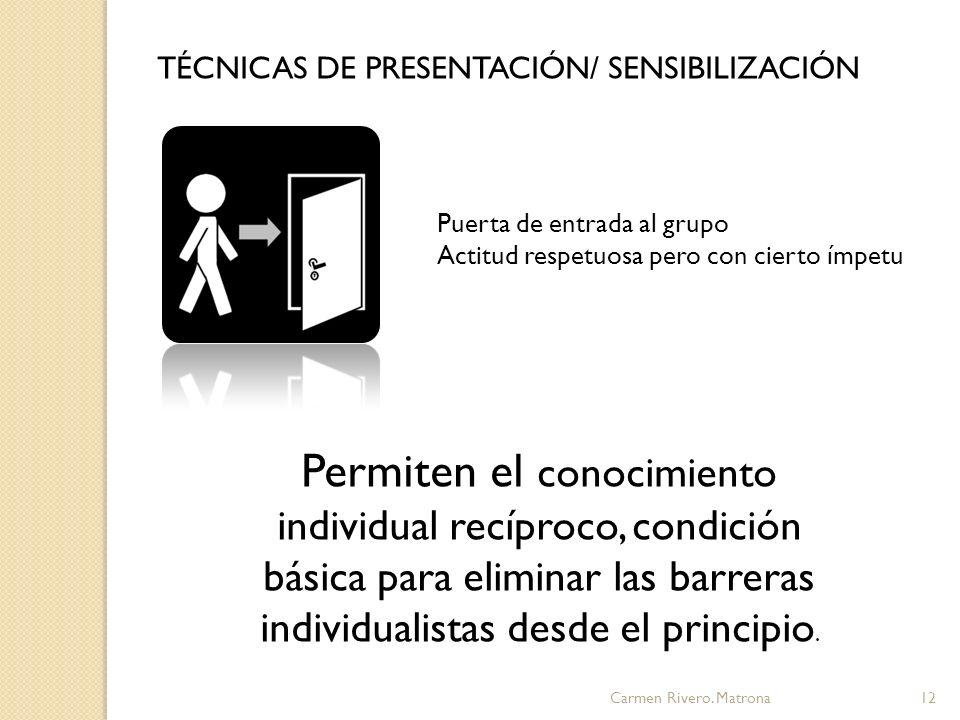 TÉCNICAS DE PRESENTACIÓN/ SENSIBILIZACIÓN