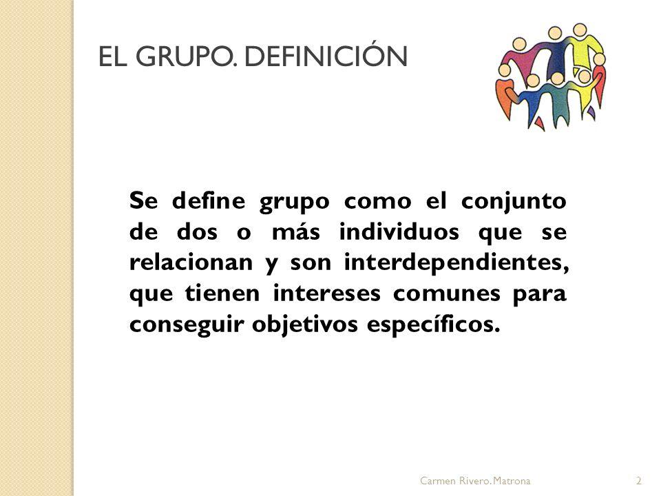 EL GRUPO. DEFINICIÓN