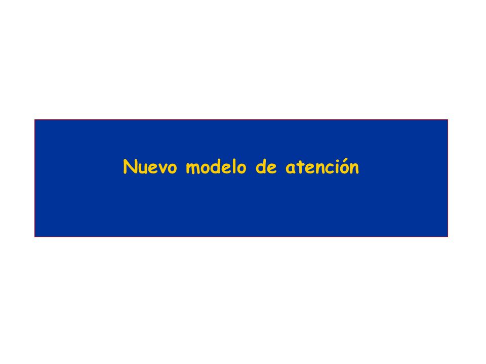 Nuevo modelo de atención