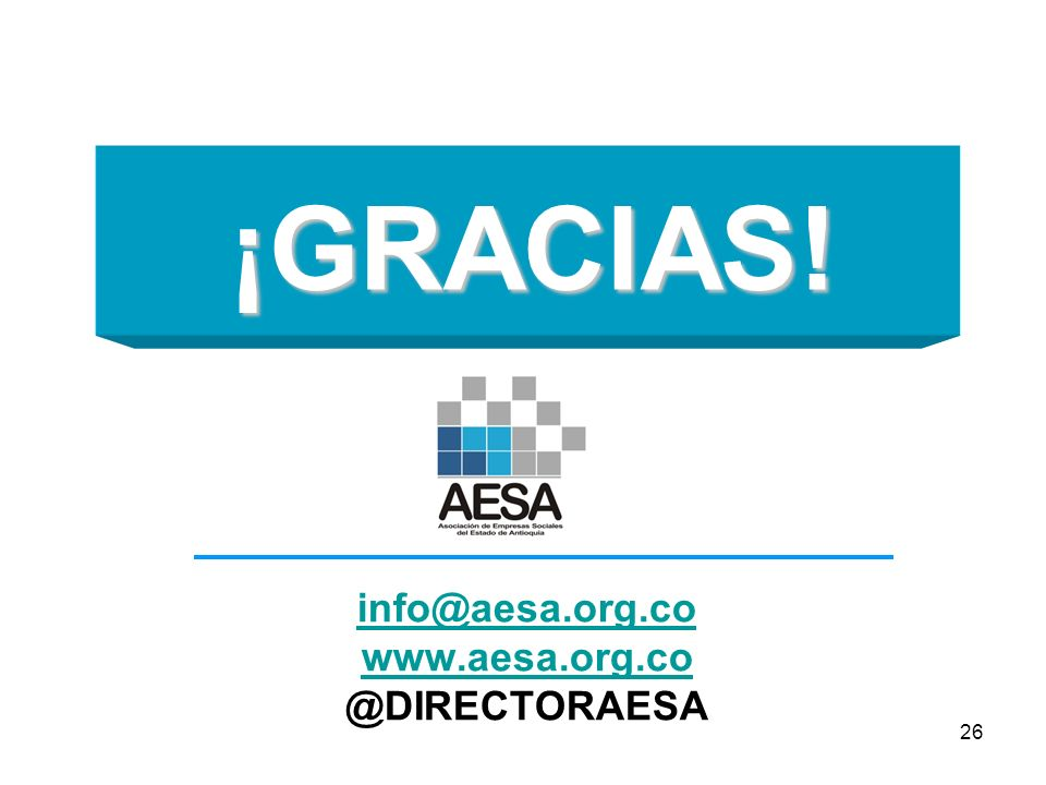 ¡GRACIAS! info@aesa.org.co www.aesa.org.co @DIRECTORAESA