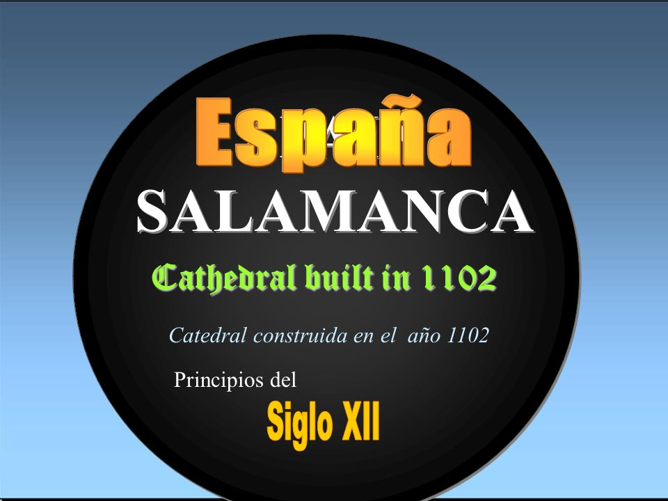 SPAIN SALAMANCA Cathedral built in 1102 España Presenta...