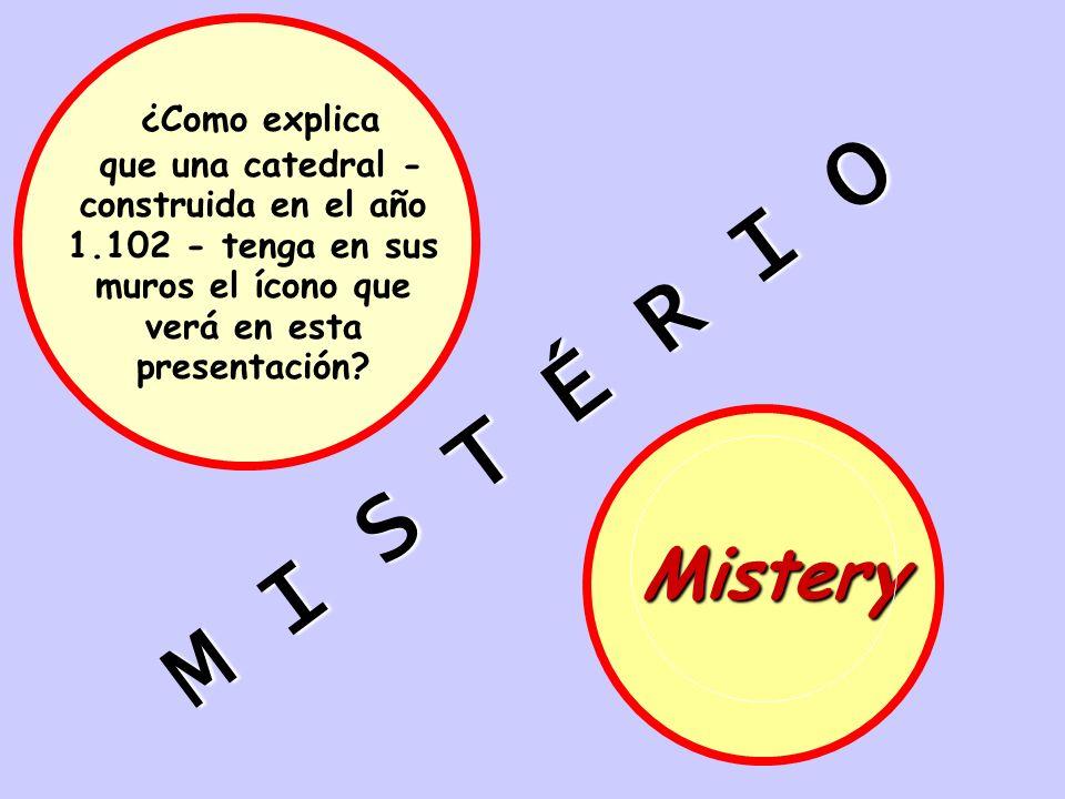 M I S T É R I O Mistery ¿Como explica