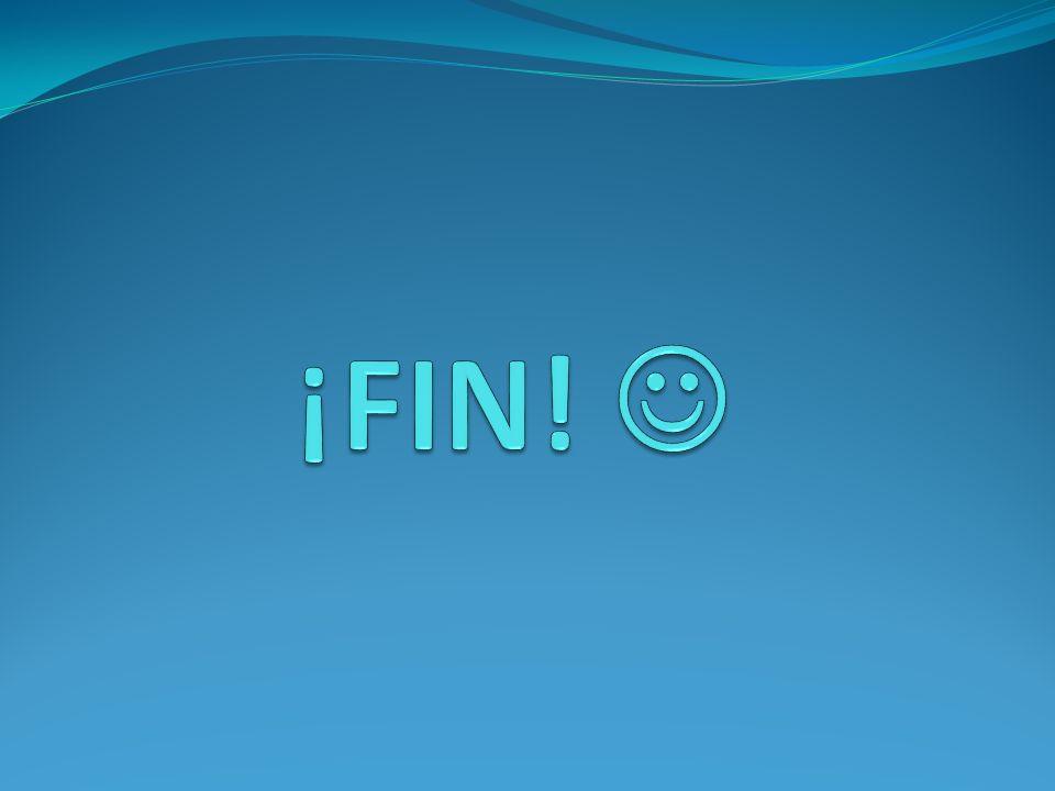 ¡FIN! 
