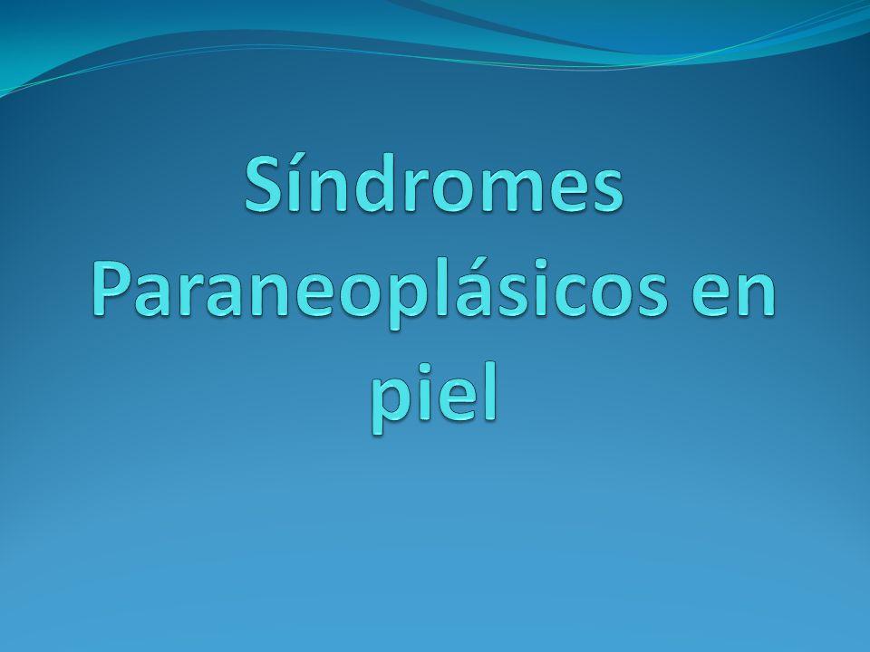 Síndromes Paraneoplásicos en piel