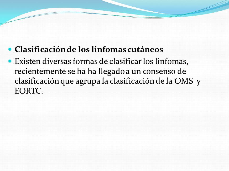 Clasificación de los linfomas cutáneos