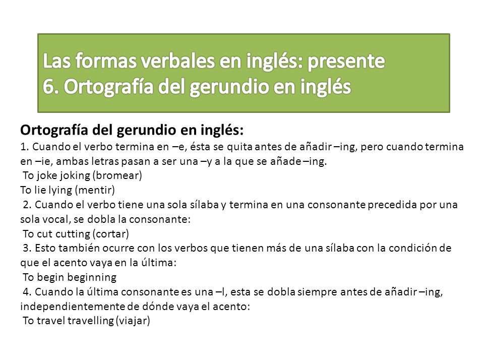 Las formas verbales en inglés: presente 6